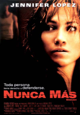 """Pelicula """"Nunca más"""" Año: 2002 Género: Thriller y drama Actores: Juliette Lewis, Jennifer Lopez, Dan Futterman y Billy Campbell Director: Michael Apted Duración: 1 hora 51 min."""